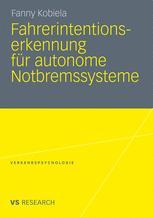 Fahrerintentionserkennung für autonome Notbremssysteme