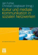 Kultur und mediale Kommunikation in sozialen Netzwerken