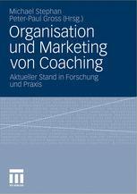 Organisation und Marketing von Coaching