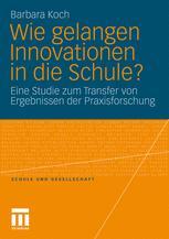 Wie gelangen Innovationen in die Schule?