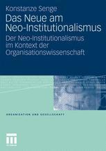 Das Neue am Neo-Institutionalismus