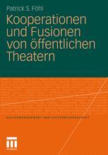 Kooperationen und Fusionen von öffentlichen Theatern