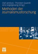 Methoden der Journalismusforschung