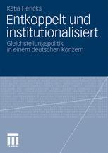 Entkoppelt und institutionalisiert