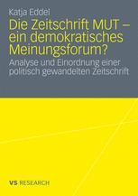 Die Zeitschrift MUT – ein demokratisches Meinungsforum?