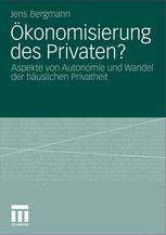 Ökonomisierung des Privaten?