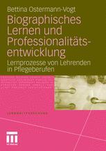 Biographisches Lernen und Professionalitätsentwicklung