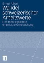 Wandel schweizerischer Arbeitswerte