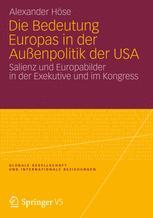 Die Bedeutung Europas in der Außenpolitik der USA