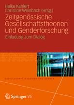 Zeitgenössische Gesellschaftstheorien und Genderforschung
