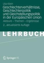 Geschlechterverhältnisse, Geschlechterpolitik und Gleichstellungspolitik in der Europäischen Union