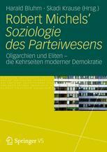 Robert Michels' Soziologie des Parteiwesens