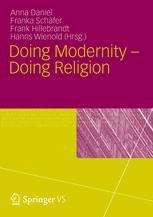 Doing Modernity - Doing Religion
