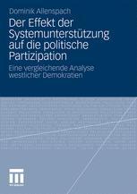 Der Effekt der Systemunterstützung auf die politische Partizipation