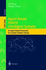 Agent-Based Hybrid Intelligent Systems