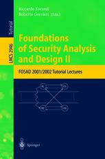 Foundations of Security Analysis and Design II