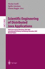 Scientific Engineering of Distributed Java Applications