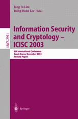 Information Security and Cryptology - ICISC 2003