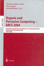 Organic and Pervasive Computing – ARCS 2004