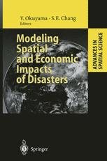 Modeling Spatial and Economic Impacts of Disasters