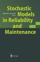 Stochastic Models in Reliability and Maintenance
