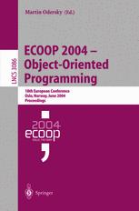 ECOOP 2004 – Object-Oriented Programming
