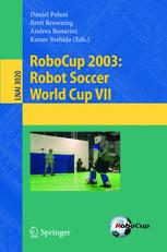 RoboCup 2003: Robot Soccer World Cup VII