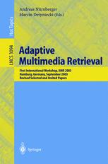 Adaptive Multimedia Retrieval