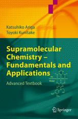 Supramolecular Chemistry — Fundamentals and Applications