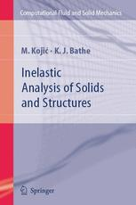 Inelastic Analysis of Solids and Structures