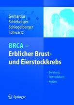 BRCA — Erblicher Brust- und Eierstockkrebs