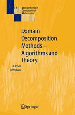Domain Decomposition Methods — Algorithms and Theory