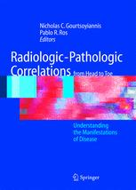 Radiologic-Pathologic Correlations from Head to Toe