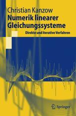Numerik linearer Gleichungssysteme: Direkte und iterative Verfahren