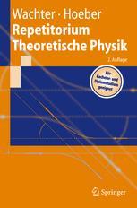 Repetitorium Theoretische Physik