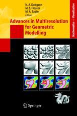 Advances in Multiresolution for Geometric Modelling