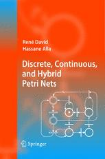 Discrete, Continuous, and Hybrid Petri Nets