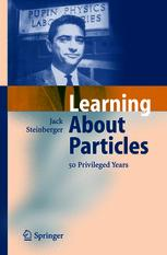 Learning About Particles — 50 Privileged Years