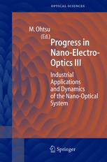 Progress in Nano-Electro-Optics III