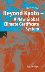 Beyond Kyoto — A New Global Climate Certificate System