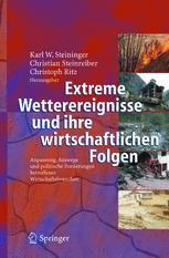 Extreme Wetterereignisse und ihre wirtschaftlichen Folgen