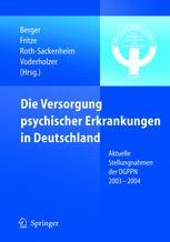 Die Versorgung psychischer Erkrankungen in Deutschland