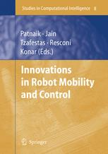 Innovations in Robot Mobility and Control
