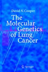The Molecular Genetics of Lung Cancer