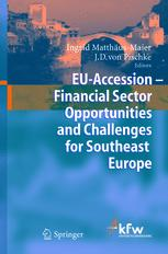 EU Accession — Financial Sector Opportunities and Challenges for Southeast Europe