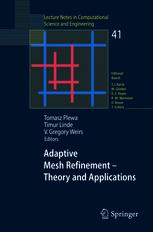 Adaptive Mesh Refinement - Theory and Applications