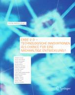 Erde 2.0 — Technologische Innovationen als Chance für eine Nachhaltige Entwicklung?