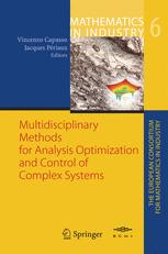 Multidisciplinary Methods for Analysis Optimization and Control of Complex Systems