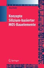 Konzepte siliziumbasierter MOS-Bauelemente
