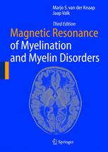 Magnetic Resonance of Myelination and Myelin Disorders